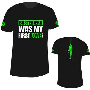 Strike pro tričko buster jerk was my first love - veľkosť xl